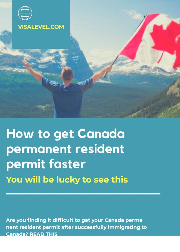 How to get canada permanent resident permit faster