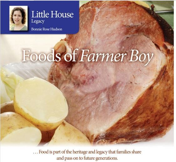 Foods of Farmer Boy – By Bonnie Rose Hudson *Do you have a child who loves to eat? *Discover the food list from Laura Ingall Wilder's Farmer Boy book. *There is great variety in the food cultures from around the world.