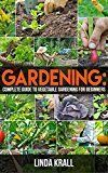 Free Kindle Book –   Gardening: Gardening :The Simple instructive complete guide to vegetable gardening for beginners (mini farming,Vertical Gardening,Agriculture Book 2)