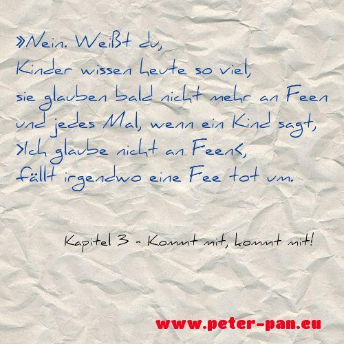Wenn du die ganze Geschichte lesen willst, schau auf www.peter-pan.eu vorbei. Dort kannst du kostenlos und legal Peter Pan lesen und im Quiz dein Wissen testen. Du bevorzugst eBooks? Kein Problem: www.amazon.de/dp/B00N2X7NQG #Zitat #PeterPan #TinkerBell #quiz #Lesetipp #Buch #Lesestoff #Bestseller #Fee #Inspiration #Kinderbuch