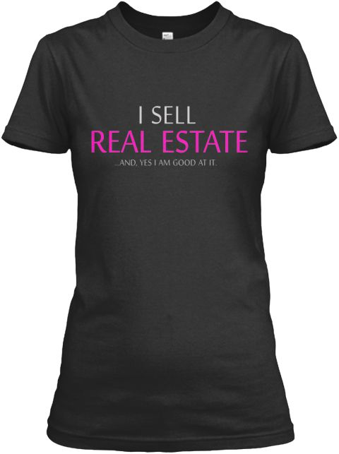 Exclusive Real Estate Agent T Shirt! Black T-Shirt Front