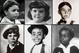 "The Days  of ""The Little Rascals""- Spanky, Darla, Alalpha, Butch, Stymie, and Buckwheat.  Watched them on TV after school 1954."