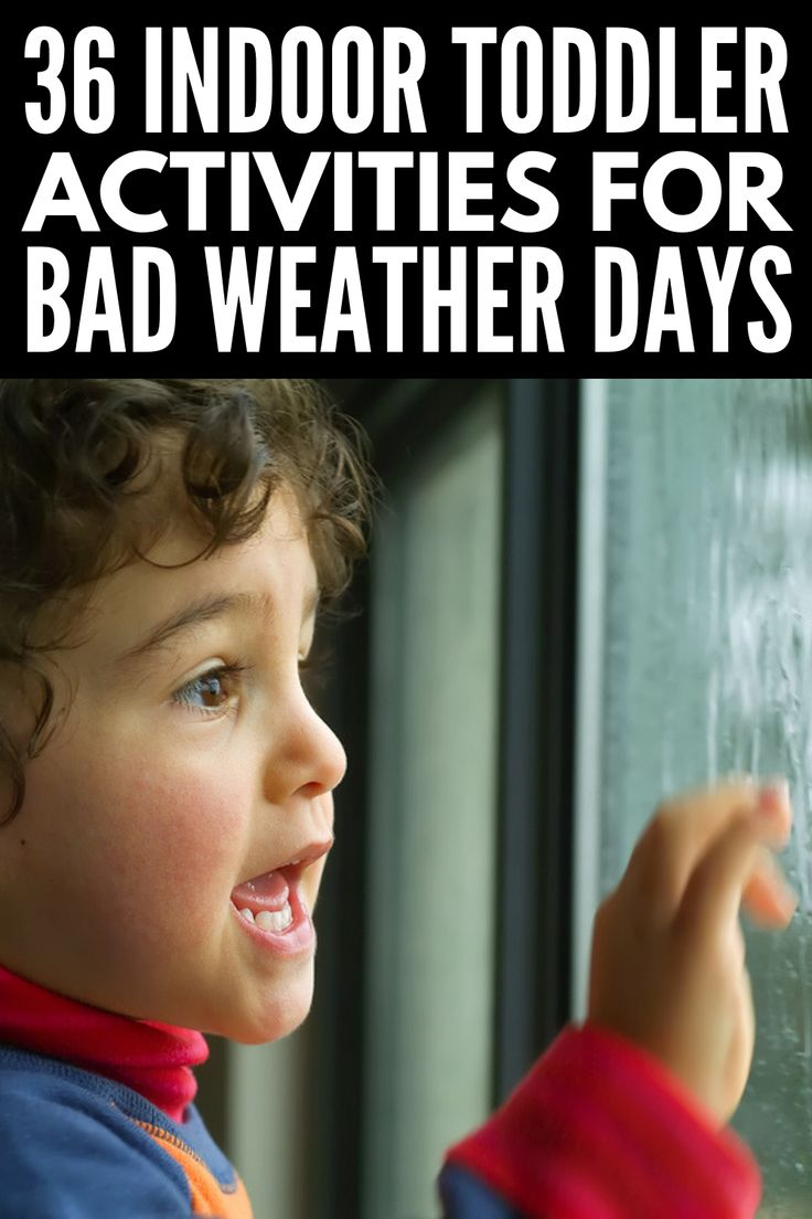 Fun at Home: 36 Easy Indoor Toddler Activities for Bad Weather Days