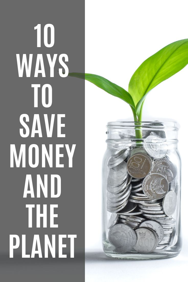 10 ways to save money and the going zero waste in