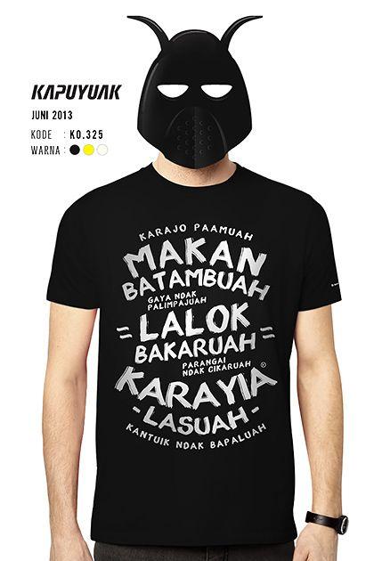 """Makan Batambuah"" #KaosKapuyuakJuli2013"