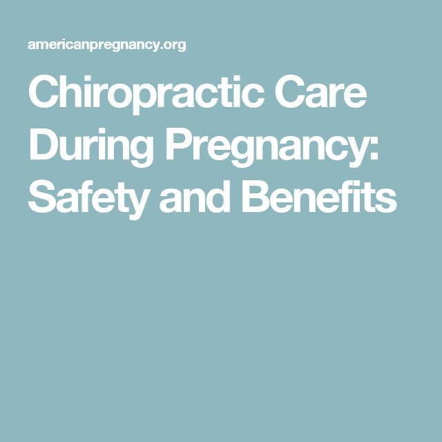 Chiropractic Care During Pregnancy: Safety and Benefits