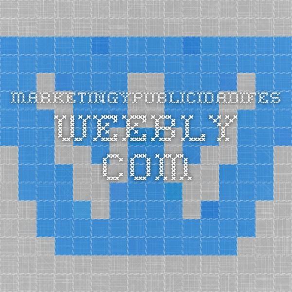 marketingypublicidadifes.weebly.com