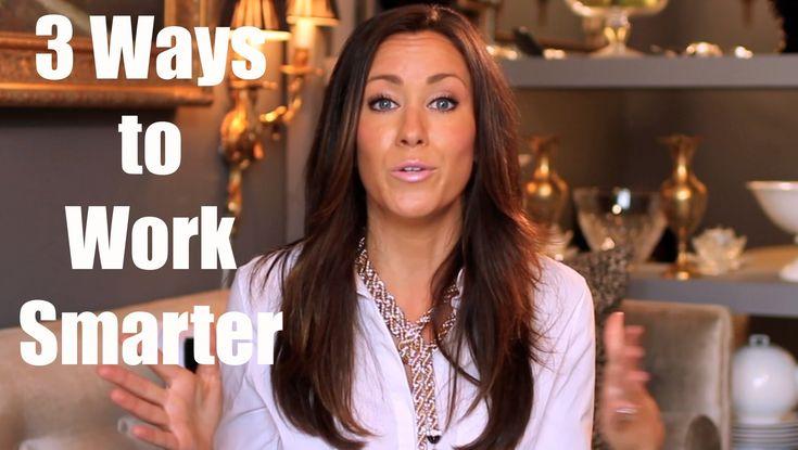 3 WAYS TO WORK SMARTER MELANIE DUNCAN