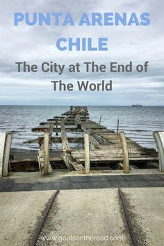 Punta Arenas, Chile: The City at The End of The World | What To Expect in Punta Arenas | Where To Stay in Punta Arenas | Torres del Paine Trek | Chile Travel Advice | Backpacking Chile Tips | South America Itinerary Planning | Restaurants Punta Arenas | Travel Costs Punta Arenas