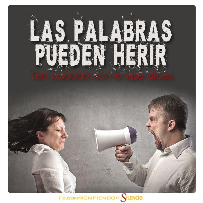 Las palabras pueden herir. #RompeElsilencio