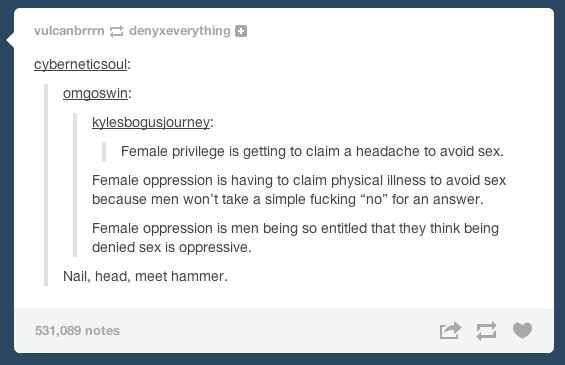 """On """"Female Privilege"""" And Male Entitlement"""