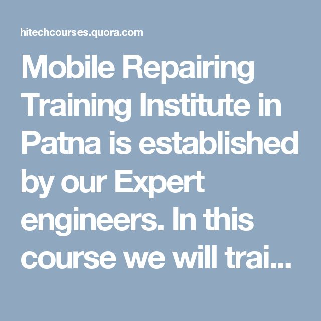 Mobile Repairing Training Institute in Patna is established by our Expert engineers. In this course we will train you about all types of mobiles like smart phone, Apple Mobile and Blackberry Phone.