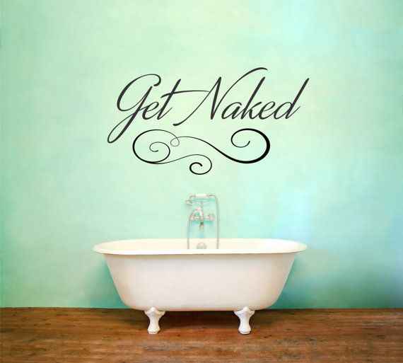 get naked wall decal shower decal bathroom decor by signjunkies find this pin and more on decorative quotes