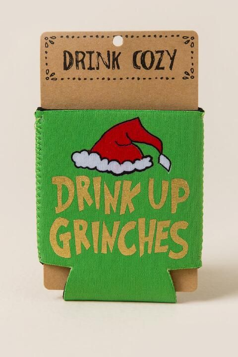 Drink Up Grinches Coozie Gift Cl Christmas Grinch
