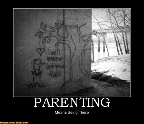 It means BEING THERE.: Cases, Hooks, Motivation Quotes, Motivational Quotes, Quotes Sayings, Be There, Guys, Parents Quotes, Being There