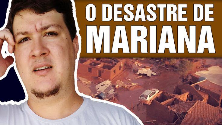 O Desastre de Mariana: Um dos Maiores Desastres Ambientais do Brasil