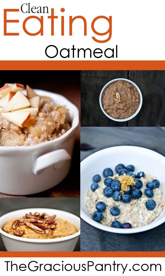 Clean Eating Oatmeal Recipes.