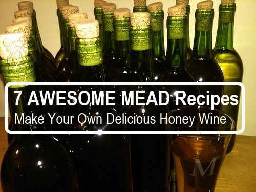 7 AWESOME Mead Recipes