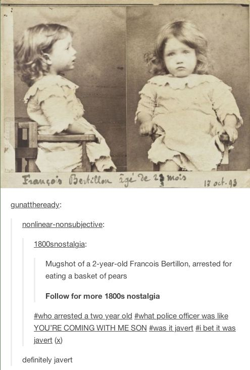 This doesn't look Les Mis but it is. Read it. Also, I don't know enough to say for sure but this looks more like a death photo than a mug shot??