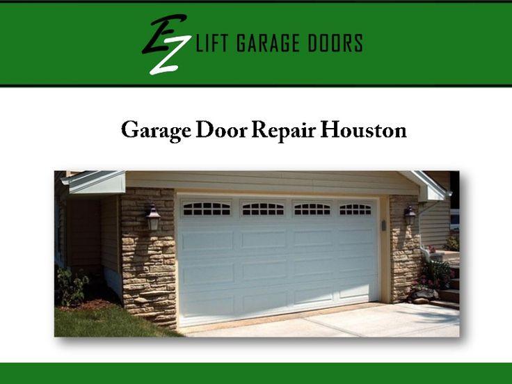 If You Need Reliable Garage Door Repair Services In Houston, TX, Visit EZ  Lift