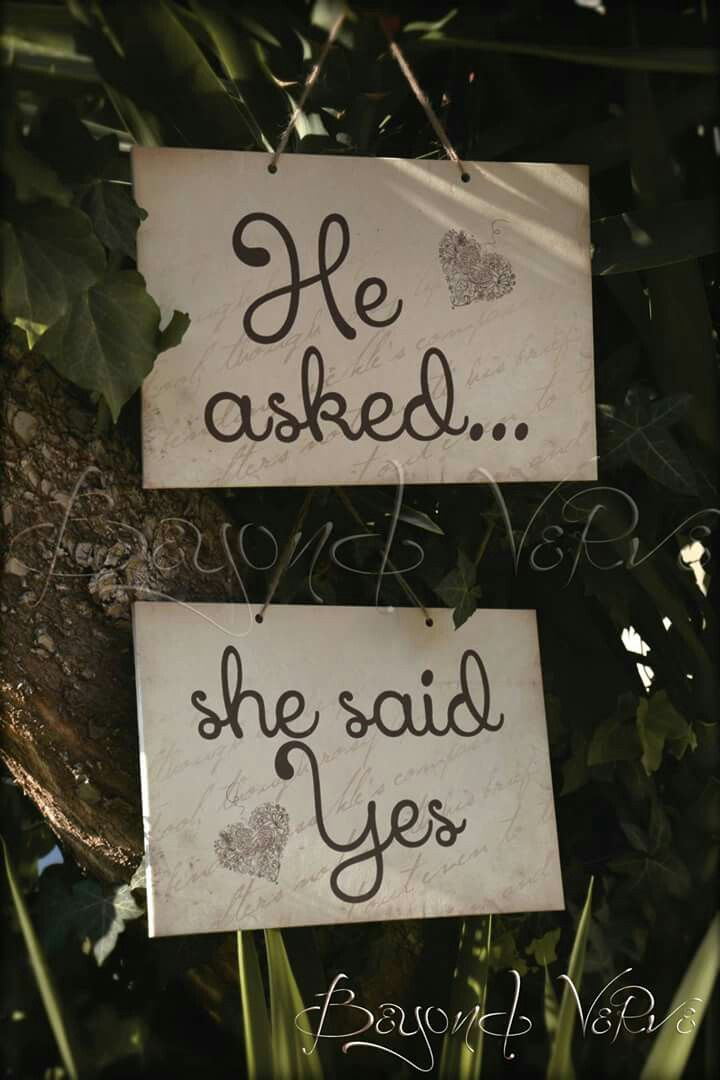 He asked she said yes vintage wedding signs - Wedding stationery