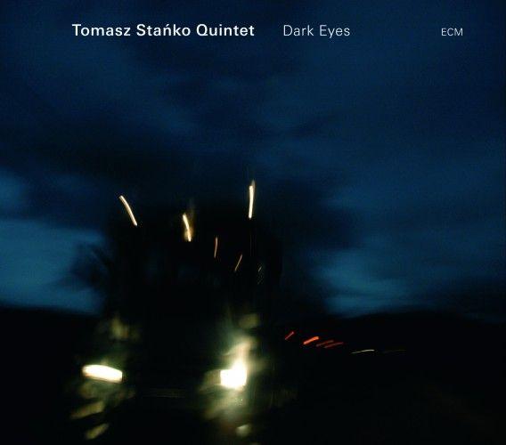 Tomasz Stańko Quintet - 2009 - Dark Eyes