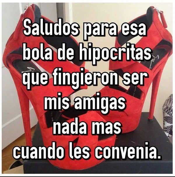 Palabras Para Repudiar Las Falsas Amistades Spanish Quotes Funny Cute Spanish Quotes Ex Friends