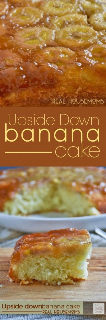 Upside Down Banana Cake | Real Housemoms