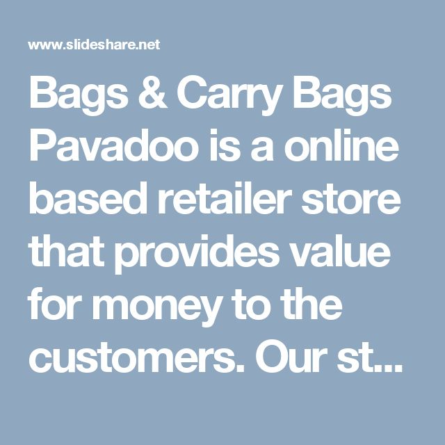 Bags & Carry Bags Pavadoo is a online based retailer store that provides value for money to the customers. Our store has something for everyone as we promise to bring 1 Million products. http://www.slideshare.net/pavadoo3/bags-carry-bags-reviews #baseball_warehouse #baseball_stores #softball_bat_bags #mens_softball_cleats #baseball_gloves_for_sale #battery_supply_stores #storage_battery #portable_battery_charger