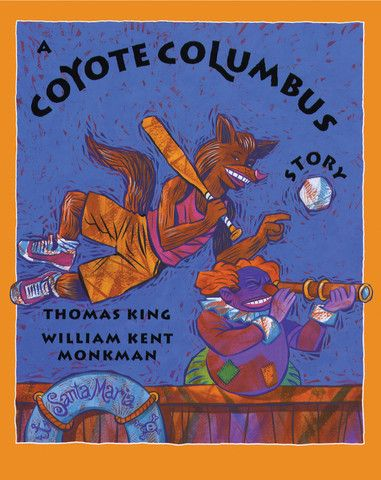 A Coyote Columbus Story, written by Thomas King and illustrated by Kent Monkman. A retelling of the Christopher Columbus story from a Native point of view turns this tale on its ear!