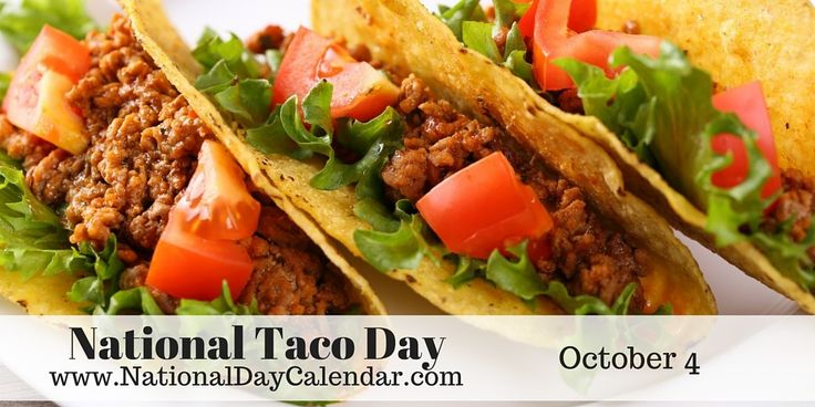 October 4, 2015 - NATIONAL TACO DAY - NATIONAL VODKA DAY - NATIONAL GOLF LOVER'S DAY