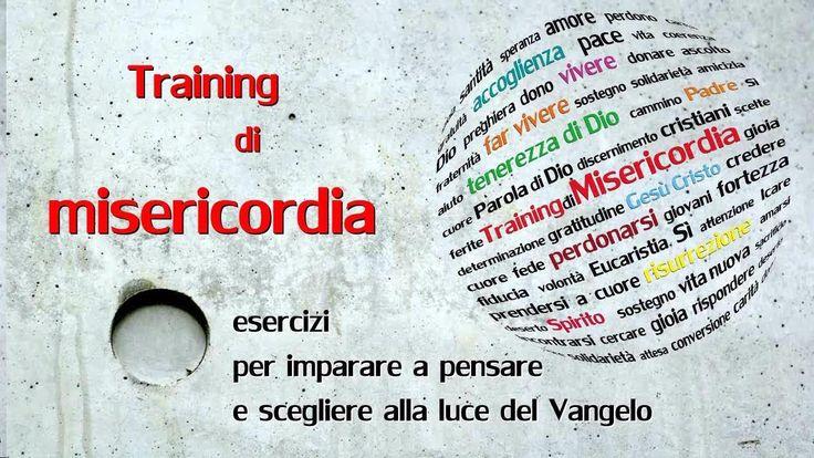 Training di misericordia - Percorso di spiritualità 2013-2014