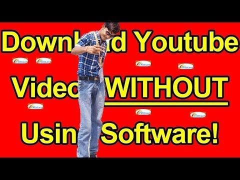 How to Download YouTube Video Without Any Software (Fast & Easy) 2018