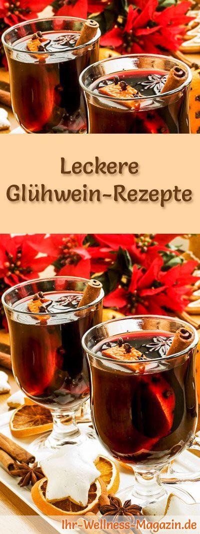 Glühwein selber machen: 10 Rezepte für z.B. Glühwein mit Schuss, alkoholfreier Glühwein ... #weihnachten