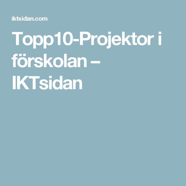 Topp10-Projektor i förskolan – IKTsidan