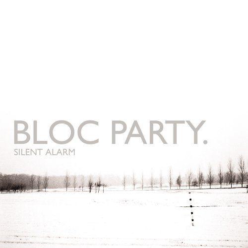 Bloc Party - Silen Alarm
