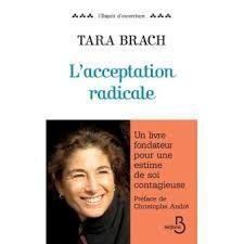 """Résultat de recherche d'images pour """"acceptation radicale tara brach"""""""