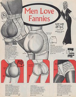 fannies (obviously an American ad! I mean, it's still true either way, but much more vulgar with the British use of the word!)