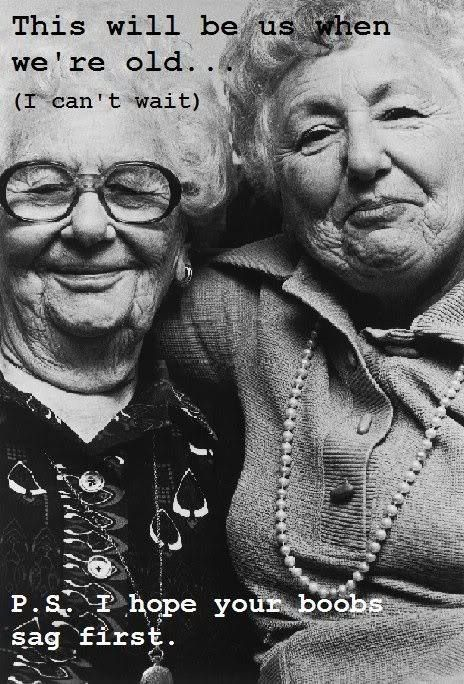 aww. Me and @evilqpoptart when we are old ladies!