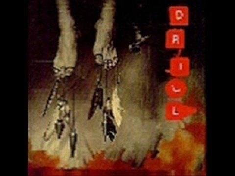Drill - What You Are