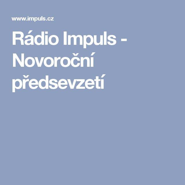 Rádio Impuls - Novoroční předsevzetí