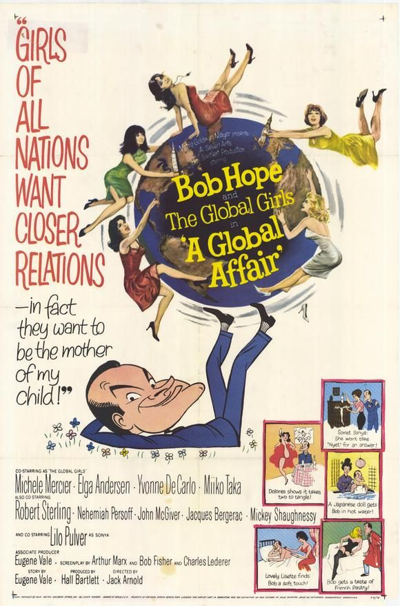 """A Global Affair"" (1964) Directed by Jack Arnold~Starring: Bob Hope, Michele Mercier, Elga Andersen, Yvonne DeCarlo, Miiko Taka, Robert Sterling, John McGiver, Liselotte Pulver.  (Nominated for 2 Golden Globes)"