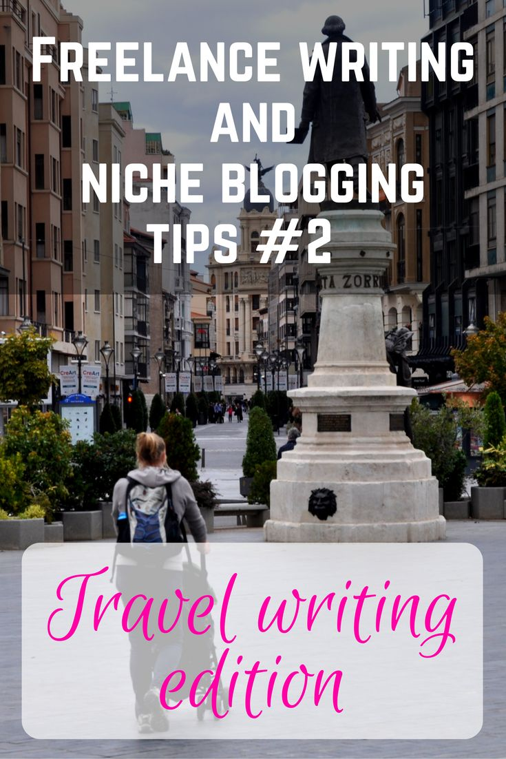 Travel writing tips | freelance writing and niche blogging