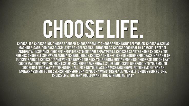 trainspotting choose life - Google Search