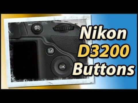 Nikon D3200 External Buttons Review   Training Tutorial Video