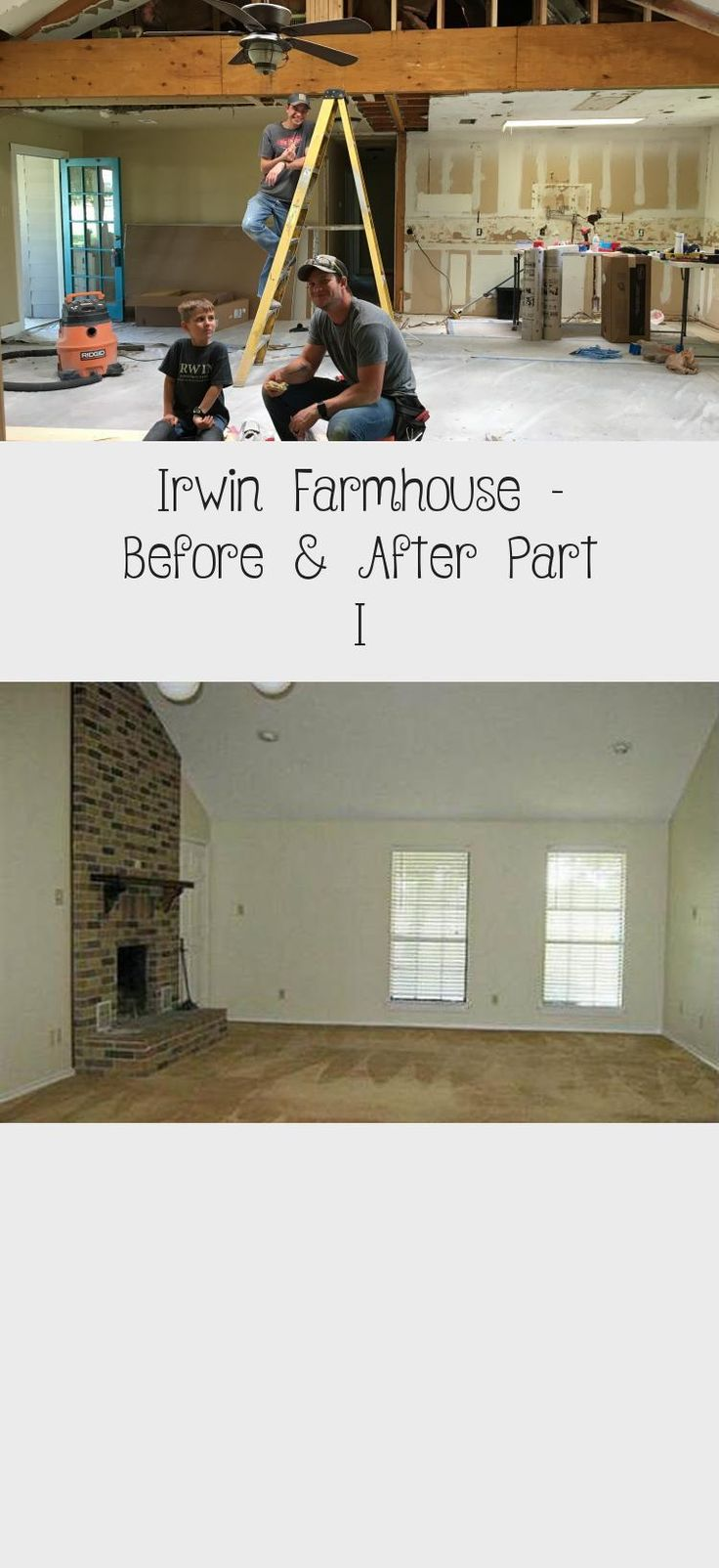 Irwin Farmhouse Before & After Part I