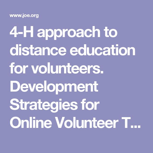 4-H approach to distance education for volunteers.  Development Strategies for Online Volunteer Training Modules: A Team Approach