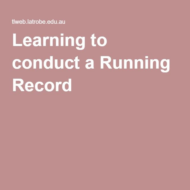 Learning to conduct a Running Record