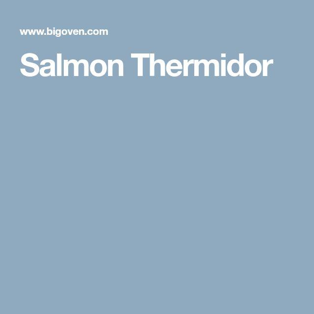 Salmon Thermidor