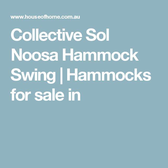 Collective Sol Noosa Hammock Swing | Hammocks for sale in
